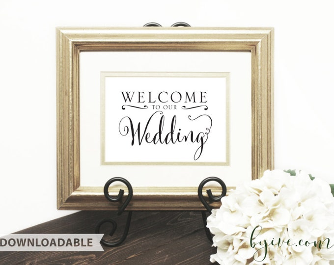 Welcome Wedding Sign, Script Sign, Downloadable, Print it yourself.