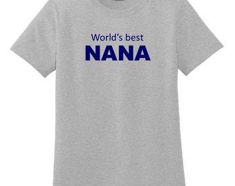 World's best NANA tee. Nana shirt. Grandma clothing. Grandmother gift. Nana.  Grandma. Nana present. Family shirt. Grandparent.