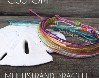 Custom Multistrand Friendship Bracelet - Made to Order - Pura Vida Inspired Bracelet - Waterproof Bracelets - Best Seller