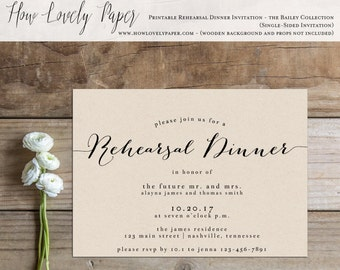 Printable Rehearsal Dinner Invitation - the Bailey Collection