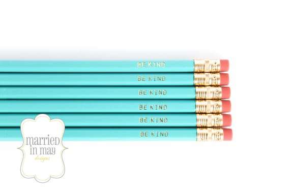School Supplies // BE KIND pencils // Quote Pencils // Turquoise Teal Pencil Set // Gold Foil Engraved // Gift Under 10