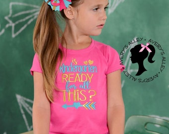 ANY GRADE! Is Kindergarten ready for all this?  - Girls Embroidered Back to School Shirt & Matching Hair Bow Set