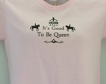 It's Good to Be Queen TShirt