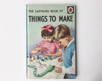 Ladybird Book of Things to Make, Vintage Children's Craft Book, Ladybird Series 633, Matte Hardback, 2/6 Original Cover Price, 1968, 00656