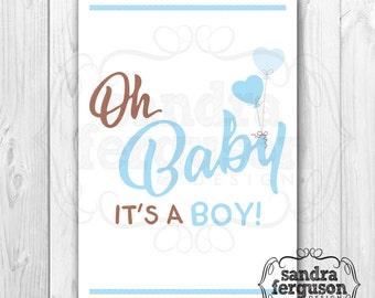 """5X7 Printable """"Oh Baby It's a Boy!"""" Card   Baby Shower Card   It's a Boy   New Mom  DIGITAL FILE"""