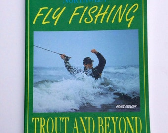 Northwest Fly Fishing Trout And Beyond
