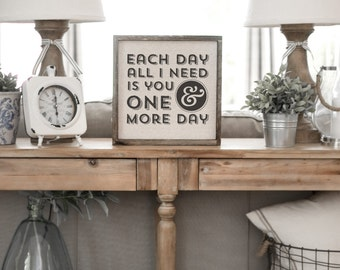 One More Day  // 13x13 Handmade Sign