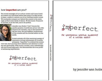 "Read and give away the pay-it-forward book of honesty, vulnerability, and mediocre doodles. ""imperfect""-a journey of sobriety & spirituality"