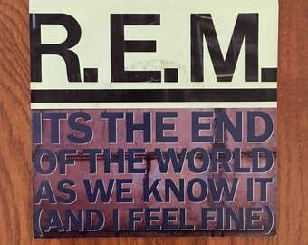 "R.E.M. 'Its the End of the World as We Know It' 45 7"" vintage vinyl record in very good condition"