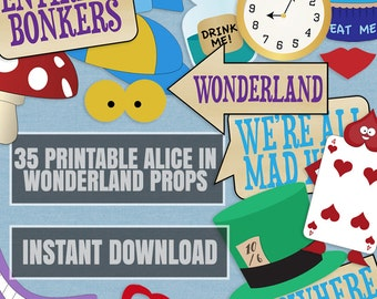 35 Alice in Wonderland party props, printable DIY ideas for alice in wonderland party, photobooth alice in wonderland, photo booth props