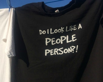 Do I Look Like A People Person?!