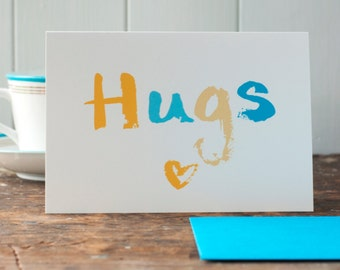 Hugs-a thinking of you or Get well soon card or empathy or friendship card, this is a blank occasion, lettering card by inkpaintpaper