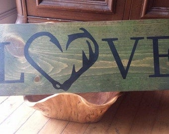 LOVE Hunting and Fishing sign