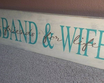 HUSBAND AND WIFE best friends for life sign