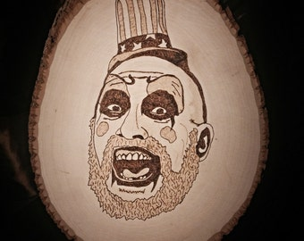 """Hand burned """"Captain Spaulding"""" from Devils Rejects and House of 1000 Corpses"""