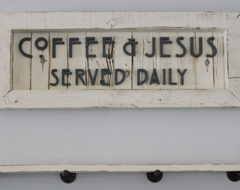Coffee and Jesus Sign, Coffee Sign, Coffee and Wine, Coffee and Tea Sign, Kitchen Signs, Cottage Kitchen, Cottage Chic, Farmhouse Sign