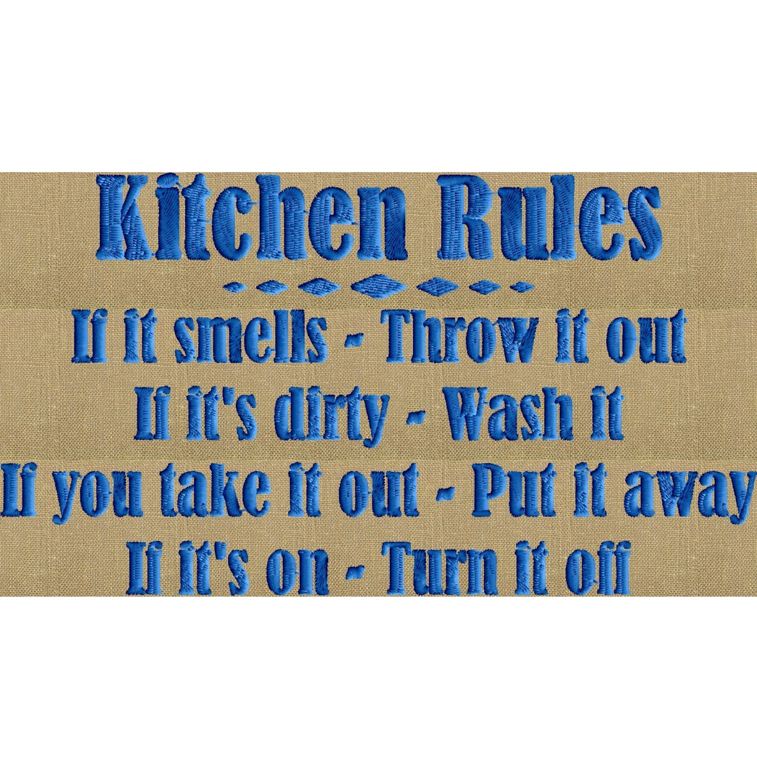 kitchen rules quote embroidery design file instant download