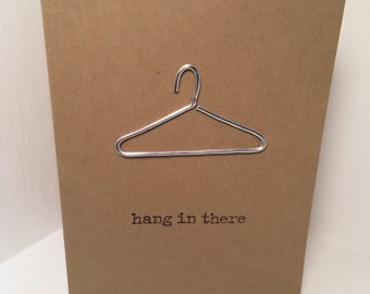 hang in there (hanger) encouragement pun card