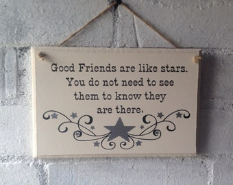 Gift for a friend, Good friends signs, Sign for a best friend, Wooden quoted sign. Friends are like stars quote, wooden sign gift.