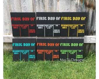 First Day of School reusable chalkboard sign