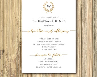 Gorgeous Rehearsal Dinner Invitation with Laurel Wreath Design/ digital file or printing / wording and ink colors can be changed