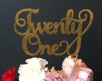 twenty one cake topper .. birthday cake topper .. 21st birthday topper .. 21