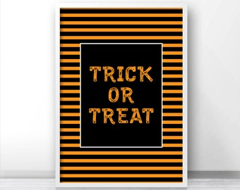 Trick Or Treat Halloween Print, Halloween Printables, Instant Download Halloween Art, Digital Halloween Party Decor, Trick Or Treat Print