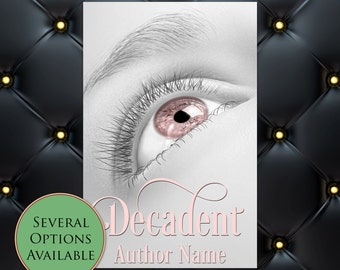 Decadent Pre-Made eBook Cover * Kindle * Ereader Cover