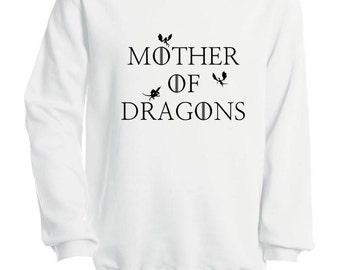 MOTHER of DRAGONS 14 colors. XS - 4XL. Game of Thrones inspired. Crew Neck Sweatshirt for Men & Women. Unisex sweatshirt.  Jumper for fans.
