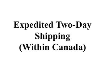 Two-day Shipping (Within Canada)
