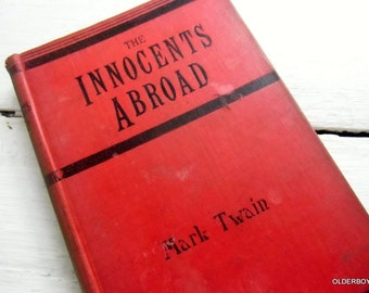 1890 Mark Twain The Innocents Abroad collectible book by Mark Twain 1800s vintage TWAIN The Innocents Abroad George Routledge G04/177