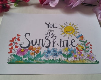 You are my Sunshine- A4 print