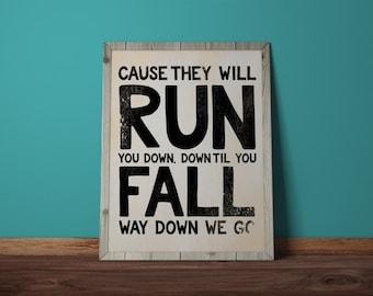 Way Down We Go, Kaleo, lyrics, textured,  Wall Print, Instant Download, A/B.