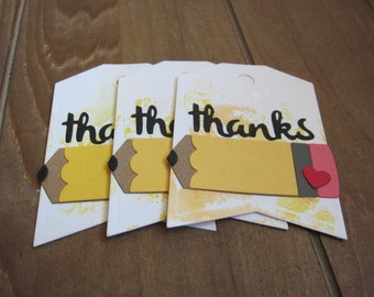 Teacher Tags/Teacher Appreciation/Teacher Thank You/Pencil Tag