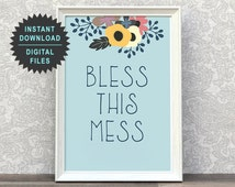 Floral Print | Bless This Mess | Wall Art | Quotes | Prints Wall Art | Wall Print Flower | Wall Decor Art | Inspirational Decor