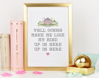 Y'all Gonna Make Me Lose My Mind Poster, DMX, Cross Stitch, Quote, Digital Typography Poster