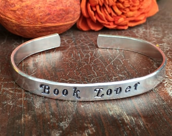 "Book Lover - Cuff Bracelet Personalized 1/4"" Adjustable Smooth Organic Texture Artisan Handmade Custom Jewelry"