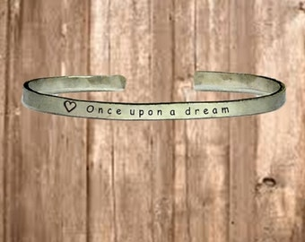 "Once Upon a Dream - Cuff Bracelet Jewelry Hand Stamped 1/4"" Organic, Smooth Texture Copper Brass or Aluminum"