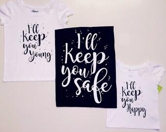 Ill keep you... Matching shirts