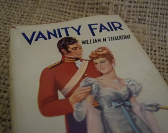 Vanity Fair. A Novel Without a Hero. William M Thackeray. Dean's Classic  Vintage Hardback Reading Book.