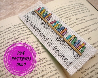 Pattern - Cross stitch bookmark - My weekend is booked (download pdf)