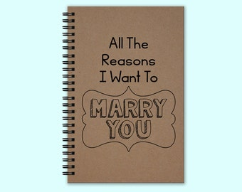 All The Reasons I Want To Marry You Hardcover Journal, Hardcover Book, Writing Journal, Unique Journal, Custom Journal Personalized Notebook