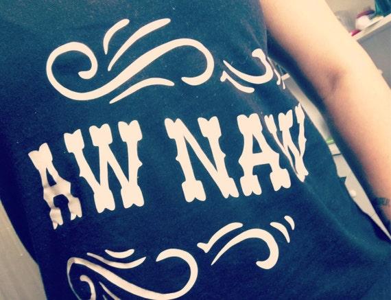 Aw Naw Basic Racerback Tank Top, Country Shirt, Country Tank Top, Southern Tank, Concert Tank Top, Country Concert