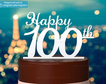 "100th Birthday Cake Topper - ""Happy 100th"" - WHITE - OriginalCakeToppers"