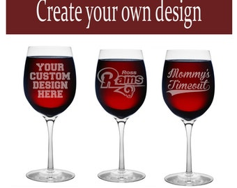 Etched Wine Glass - Create your design - 100% customizable - FAST SHIPPING