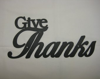 Give Thanks Metal Wall Word