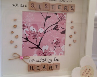 Side by side or miles apart we are sisters connected by the heart / Scrabble Photo Frame