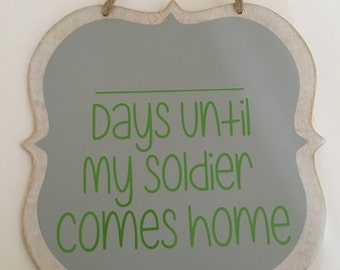 Countdown Until Solider Comes Home