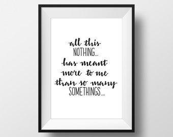 All This Nothing Has Meant More To Me Than So Many Somethings - You've Got Mail Movie Quote Print Film Gift