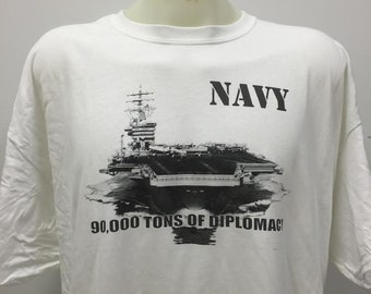 Navy 90,000 tons of diplomacy Shirt US Navy Tshirt